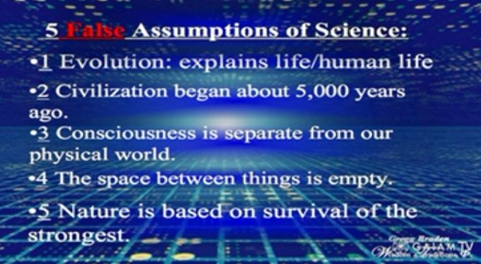 The 5 False Assumptions of Science